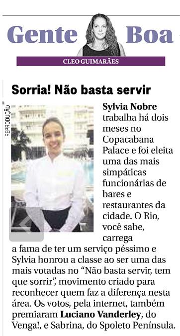 Coluna Gente Boa do jornal O Globo divulga primeiros vencedores do movimento Não Basta Servir, Tem que Sorrir